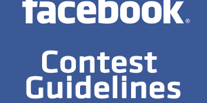 Facebook Contest Guidelines